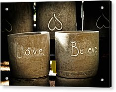 Believe In Love - Photography By William Patrick And Sharon Cummings Acrylic Print by Sharon Cummings