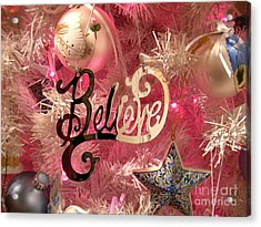Believe In Pink Acrylic Print
