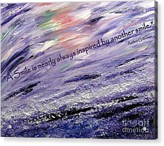 Besso Tsunami Smile Quote Acrylic Print by Marlene Rose Besso