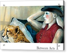 Between Acts 1 Acrylic Print by Katherine DuBose Fuerst
