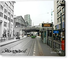 Bhf. Friedrichstrasse  - Berlin Is The Place...series Acrylic Print by Color and Vision