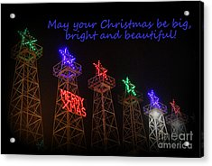 Big Bright Christmas Greeting  Acrylic Print by Kathy  White