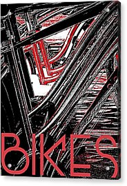 Bikes Poster -- A Acrylic Print by Brian D Meredith