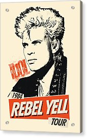 Billy Idol - Rebel Yell Tour 1984 Acrylic Print by Epic Rights