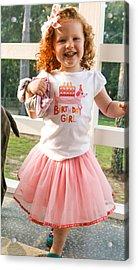 Birthday Girl  Acrylic Print