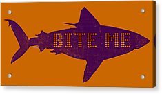 Bite Me Acrylic Print by Michelle Calkins