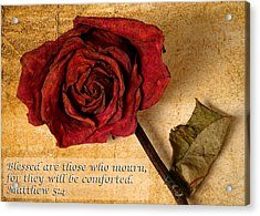 Blessed Are Those Who Mourn Acrylic Print by Dawn Currie