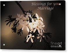 Blessings For Your Marriage Acrylic Print by Cassandra Buckley