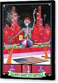 Bloody Mary Lou Retton Acrylic Print by Tammy Wetzel
