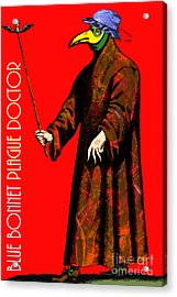Blue Bonnet Plague Doctor 20140306 With Text Acrylic Print by Wingsdomain Art and Photography