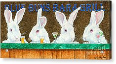 Blue Buns Bar And Grill... Acrylic Print by Will Bullas