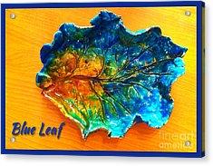 Blue Leaf Ceramic Design Acrylic Print by Joan-Violet Stretch