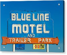 Blue Line Motel And Trailer Park Acrylic Print by Matthew Bamberg