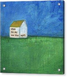 Blue Sky Again Acrylic Print by Linda Woods