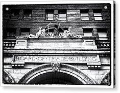 Board Of Trade Building Acrylic Print by John Rizzuto