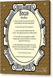 Bocce Acrylic Print by Nancy Patterson
