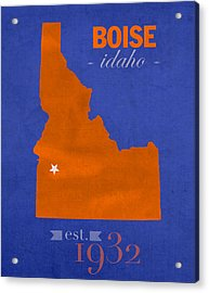Boise State University Broncos Boise Idaho College Town State Map Poster Series No 019 Acrylic Print by Design Turnpike