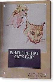 Book Cover For Whats In That Cats Ear A Children's Book  Acrylic Print
