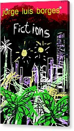Borges Fictions Poster  Acrylic Print