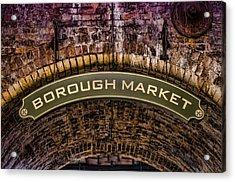 Borough Archway Acrylic Print