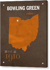 Bowling Green State University Falcons Ohio College Town State Map Poster Series No 021 Acrylic Print