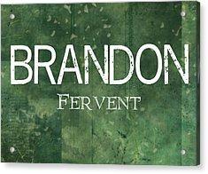 Brandon - Fervent Acrylic Print by Christopher Gaston