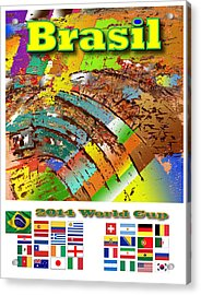 Brasil World Cup Poster Acrylic Print by Jorge Garza