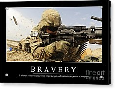 Bravery Inspirational Quote Acrylic Print by Stocktrek Images