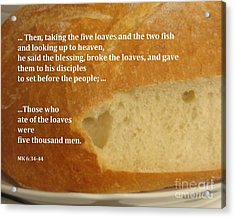 Bread  From The Heart Acrylic Print by Christina Verdgeline