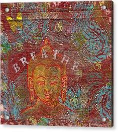 Breathe Buddha Acrylic Print