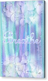 Breathe Refreshing Hydrangea Turquoise Purple Watercolor Acrylic Print