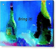 Acrylic Print featuring the painting Bring It by Lisa Kaiser