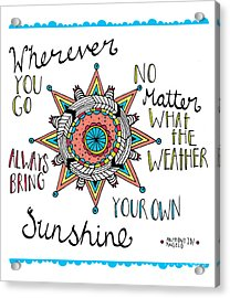 Bring Your Own Sunshine Acrylic Print