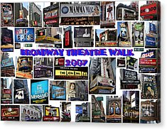 Broadway Theatre Walk 2007 Collage Acrylic Print by Steven Spak