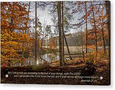 Brown County State Park Nashville Indiana Biblical Verse Ogle Lake Jeremiah  Acrylic Print by David Haskett
