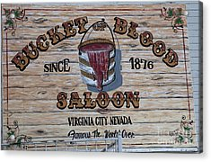Bucket Of Blood Saloon 1876 Acrylic Print