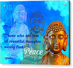 Buddha's Thoughts Of Peace Acrylic Print by Ginny Gaura