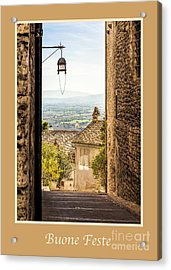 Buone Feste With Valley Outside Of Assisi Acrylic Print