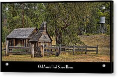 Bush School House Acrylic Print