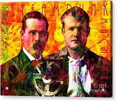 Butch And Sundance Incorporated Steampunk Machines Patent Pending 20140512 With Text Acrylic Print