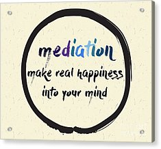 Calligraphy Mediation Make Real Acrylic Print