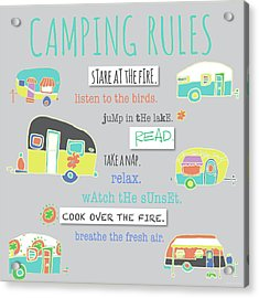 Camping Rules Acrylic Print