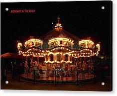 Carousel - Broadway At The Beach - Myrtle Beach Sc Acrylic Print by Dianna Jackson