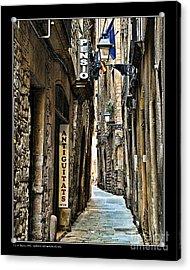 Carrer De Sant Domenec Del Call Acrylic Print