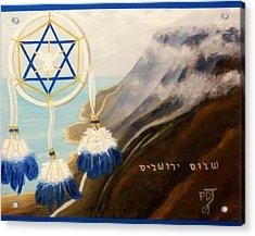 Catch God's Dream-peace Jerusalem Acrylic Print by Pamorama Jones