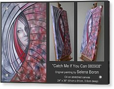 Catch Me If You Can 080908 Acrylic Print by Selena Boron
