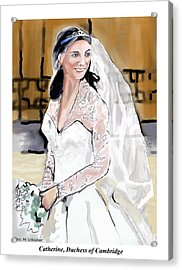 Catherine Duchess Of Cambridge Print  Acrylic Print by Eric  Schiabor