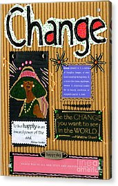 Change - Handmade Card Acrylic Print by Angela L Walker