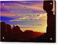 Changing The Future Acrylic Print by Mike Flynn