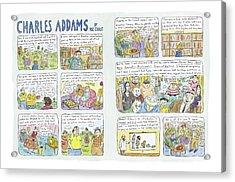 Charles Addams Acrylic Print by Roz Chast